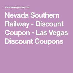 Nevada Southern Railway - Discount Coupon - Las Vegas Discount Coupons