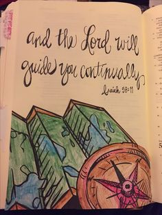Isaiah 58:11 the lord will guide you, bible journaling, illustrated faith, bible, map, compass, water color, hand lettering