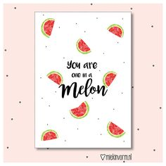 You are one in a mellon || Ansichtkaart
