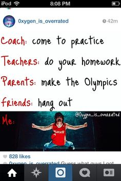 Teacher: Get As Parents: Be a good member of society Friends: Hang Out Director: Rehearsal Me: *hasn't slept in 72 hours* what's a life? Swimmer Problems, Girl Problems, Athlete Problems, Swimming Funny, Swimming Sport, Swimmer Quotes, Basketball Quotes, Soccer, Softball