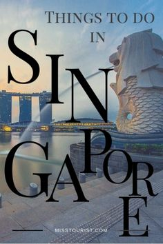 Things to do in Singapore.