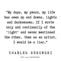 Mad Quotes, Words Quotes, Bible Quotes, Poetry Quotes, Sayings, Charles Bukowski Quotes Love, Quotes Bukowski, Meant To Be Quotes, Quotes To Live By
