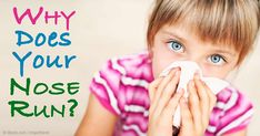 Cold weather triggers a runny nose to protect your membranes and lungs, but it can also be triggered by colds, flu and allergies. http://articles.mercola.com/sites/articles/archive/2016/01/23/runny-nose.aspx