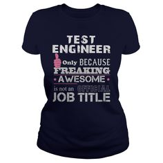 Awesome Test Engineer T-Shirts, Hoodies. VIEW DETAIL ==►…