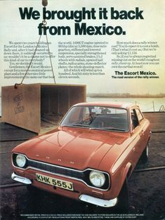 Ford Escort Mexico Escort Mk1, Ford Escort, Ford Sierra, Car Brochure, Ford Capri, Ford Classic Cars, Retro Advertising, Ford Motor Company, Ford Focus