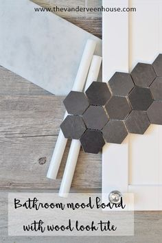 Bathroom mood board with wood look tile, hexagon mosaic tile, and carrera marble accents