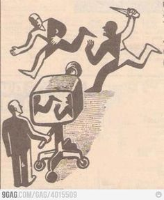 The TV . Shows you what they want