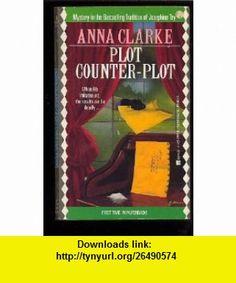 Plot-counter-plot (9780425127964) Anna Clarke , ISBN-10: 0425127966  , ISBN-13: 978-0425127964 ,  , tutorials , pdf , ebook , torrent , downloads , rapidshare , filesonic , hotfile , megaupload , fileserve