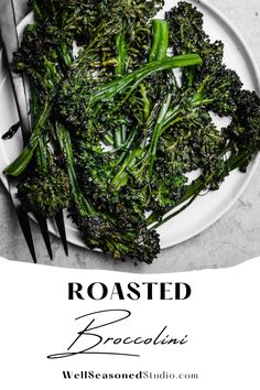 Roasted broccolini is an incredibly simple, yet flavorful vegetable side dish that goes well with practically any entrée. Tender, crispy around the edges, and cooks up quickly! #broccolini #roastebroccoli #side @wellseasonedstudio | wellseasonedstudio.com Healthy Side Dishes, Vegetable Sides, Vegetable Side Dishes, Vegetable Recipes, Vegetarian Dinners, Vegetarian Recipes, Healthy Recipes, Side Recipes, Dinner Recipes