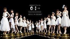 """AKB48's 7th Album """"0 to 1 no Aida″「0と1の間」#Minami_Takahashi #Haruna_Kojima #Rino_Sashihara #Minami_Minegishi #Mayu_Watanabe #Jurina_Matsui #Haruka_Shimazaki #Sakura_Miyawaki #Yuki_Kashiwagi #Sayaka_Yamamoto #Yui_Yokoyama #Rena_Kato #Sae_Miyazawa #Yuria_Kizaki #Rie_Kitahara #Anna_Iriyama #AKB48 #SKE48 #NMB48 #HKT48 #NGT48"""