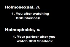 Yes. Entirely true. Husband will not watch Sherlock with me again, refers to him as my new boyfriend, and if I suggest a rewatch, says he wouldn't want to get in the way. :D  Everything that woman said above.  I have such a hard core Sherlock Cumber-crush.