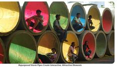 Placemaking in Bhopal (India) - re-purposed storm pipes  https://indianbydesign.wordpress.com/2011/01/25/guerilla-feature-urfan-labs-surat/
