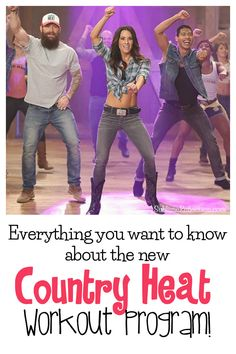 Everything you want to know about the new Country Heat workout program!