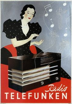 vintage ad, Radio Telefunken, 1935 A beautiful Ad Poster of a fantastic looking radio. Posters Vintage, Retro Poster, Art Deco Posters, Poster Ads, Advertising Poster, Radio Advertising, Movie Posters, Retro Vintage, Vintage Music