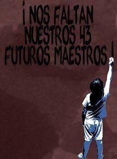 #Ayotzinapa #NosFaltan
