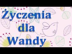 Życzenia imieninowe dla Wandy - YouTube Youtube, Musica, Youtubers, Youtube Movies