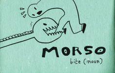 Learning Italian Language ~ Morso (Bite) IFHN