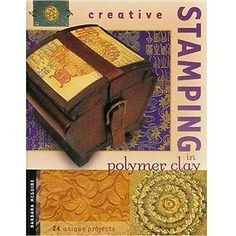 Creative Stamping In Polymer Clay - Book - by Barbara McGuire