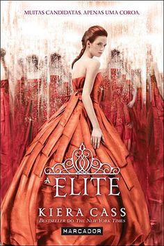 A Elite volume 3 -  Série A SELEÇÃO. Lido.
