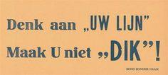 haha! - http://www.bzn.be/Repository/Cached/Spreukenpochettes_spreuken/0215911spr-400.jpg