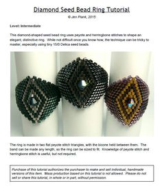 This tutorial will guide you through creating a diamond-shaped seed bead ring. The 11-page PDF file includes: - materials listing, -