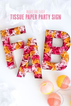 The best DIY projects & DIY ideas and tutorials: sewing, paper craft, DIY. Diy Crafts Ideas How to Make a Party Sign with Tissue Paper -Read Tissue Paper Crafts, Diy Inspiration, Idee Diy, Party Entertainment, Party Signs, Diy Party Decorations, Party Planning, Just In Case, Party Time