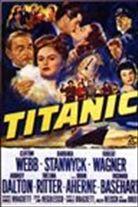 Titanic (1953). Starring: Clifton Webb, Barbara Stanwyck, Robert Wagner, Audrey Dalton and Thelma Ritter