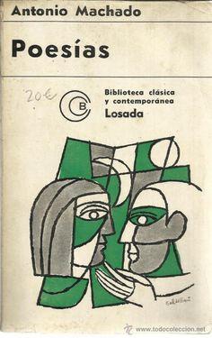 POESÍAS. ANTONIO MACHADO. EDITORIAL LOSADA. BUENOS AIRES. ARGENTINA. 1968 - Foto 1