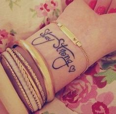 Stay strong wrist tattoo