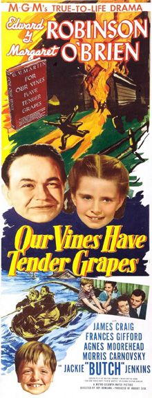 Our Vines Have Tender Grapes (1945) - Edward G. Robinson, Margaret O'Brien, James Craig, Agnes Moorehead