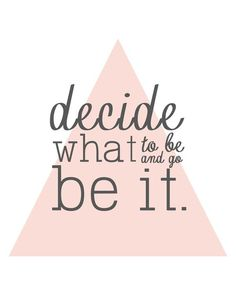 decide what to be an