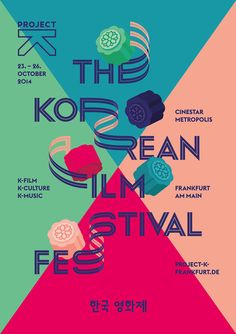"Vibrant identity and collateral for the Korean Film Festival, created by freelance designer Il-Ho.  ""The motto of the third Project K – The Korean Film Festival was"