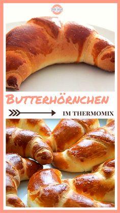Butterhörnchen - die Perfekten - schnell & lecker mit dem Thermomix *** The…