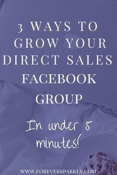 Looking to grow your direct sales Facebook group? Click to see 3 ways to expand your direct sales network and set it up in under 5 minutes! via @owlandforever