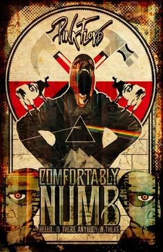 - Classic rock music concert psychedelic poster ~ ☮~ღ~*~*✿⊱  レ o √ 乇 !! ~ Pink Floyd Comfortably Numb