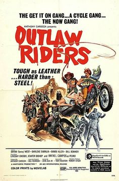 Outlaw Riders Tough as Leather Harder than Steel biker movie poster by R Muirhead Art Mini Poster, Movie Poster Art, Biker Movies, Cult Movies, Action Movies, Hell On Wheels, Vintage Biker, Book Posters, Fun Size