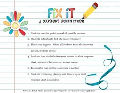 Fix It – A Cooperative Learning Strategy-- maybe modify to have younger students presented with only the incorrect answer to fix