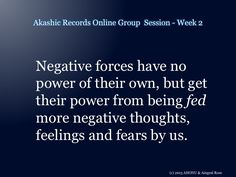 From the 2nd Akashic Records Online Group session - more here http://worldofempowerment.com/my-content/ebooks-download/ebook-week-2/