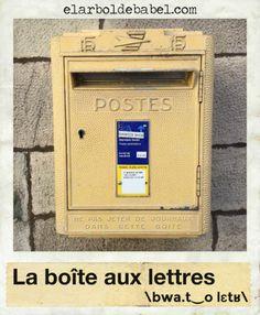 La boîte aux lettres / El buzón. Fotografía, formación del plural, transcripción fonética, sinónimo y traducción a varios idiomas de esta palabra francesa.
