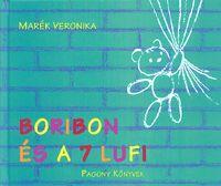 Boribon és a 7 lufi : Marék Veronika