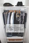 Must Haves for Organizing Your Clothes