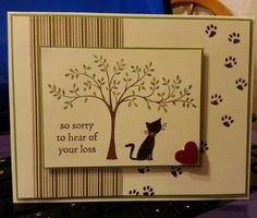 Kitty Sympathy DIM by jdmeeks - Cards and Paper Crafts at Splitcoaststampers: and like OMG! get some yourself some pawtastic adorable cat apparel! Pet Sympathy Cards, Dog Cards, Stamping Up Cards, Animal Cards, Creative Cards, Cute Cards, Greeting Cards Handmade, Scrapbook Cards, Homemade Cards