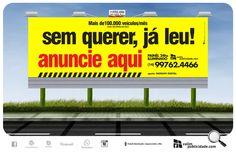 Nosso: Criação e impressão de papel para painéis rodoviários | Sem querer, já leu! Anuncie Aqui #valim #outdoor #sp255 #rodovia #painel #placa #comiluminacao #luz #publicidade