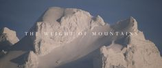 """""""the universe is born within me, / and within me will be destroyed."""" (Bhagavad Gita 7.6) Don't miss this marvelous short film about the processes by which mountains are created and eventually destroyed. --Bob W."""