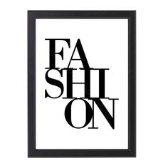 A black and white minimalist typography print of the word FASHION. Fashion Typography, Typography Prints, Quote Prints, Wall Art Prints, White Wall Art, Black And White Prints, Personalised Prints, Print Poster, Nursery Wall Art