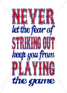 """A fun print to frame for a Baseball Party or Baseball Themed Bedroom: """"Never let the fear of striking out keep you from playing the game!"""" by ErinDipityPrints, $4.75 (Digital File)"""