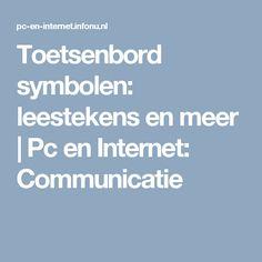 Toetsenbord symbolen: leestekens en meer | Pc en Internet: Communicatie