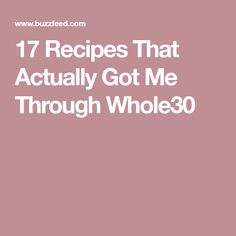17 Recipes That Actu