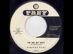 Barbara Dane - I'm on my way.