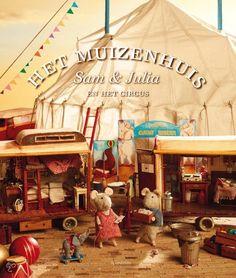 bol.com | Het muizenhuis Sam en Julia en het circus, Karina Schaapman | Boeken